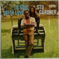 STU GARDNER - To Soul With Love - 33T