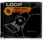 VARIOUS ARTISTES - loop select 004 - CD