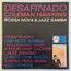 COLEMAN HAWKINS - Desafinado Coleman Hawkins Plays Bossa Nova & Jazz Samba - 33T Gatefold