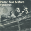 Peter Sue & Marc - Folksongs - Maxi 45T