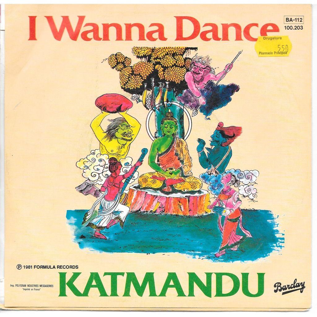 katmandu I wanna dance ( Radio version - Dance version )