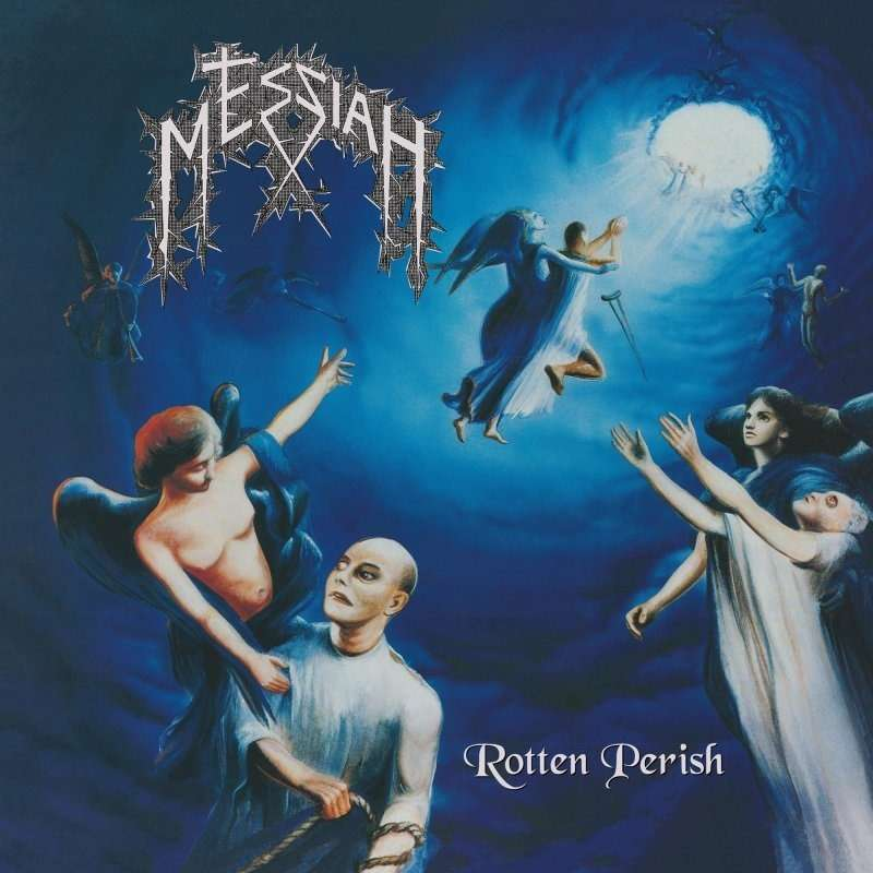 MESSIAH Rotten Perish