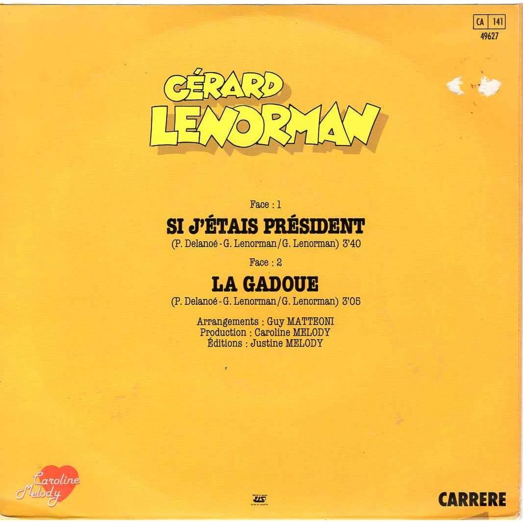 Gerard Lenorman Si j'étais president / La gadoue