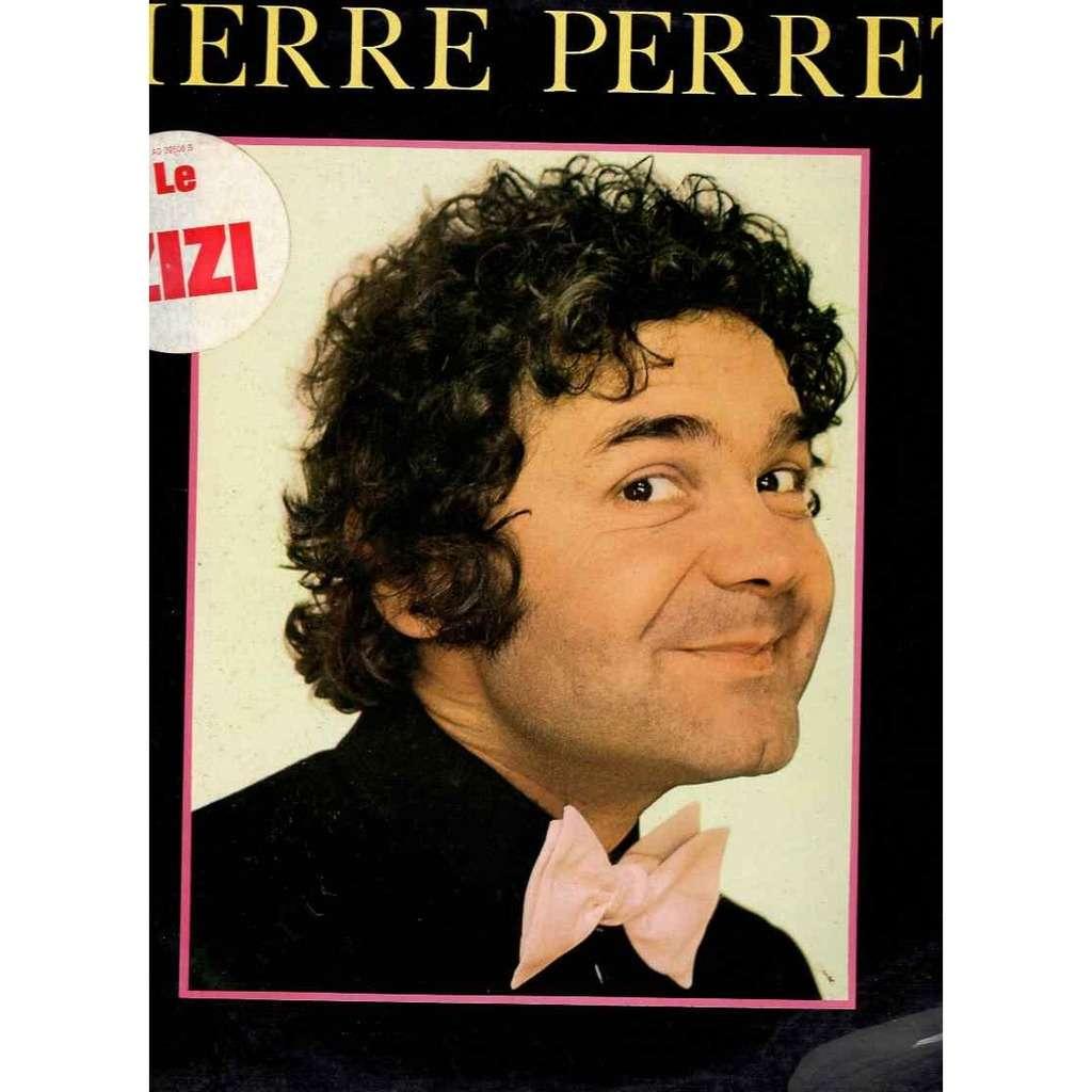 Pierre Perret Le zizi / les majorettes / donnez nous des jardins / Marie / a poil / ma p'tite Julia