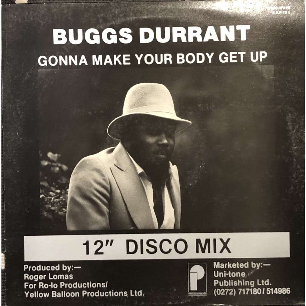 buggs durrant gonna make your body get up