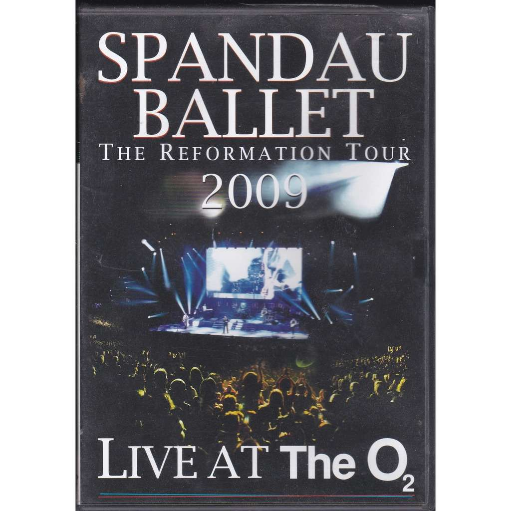 Spandau Ballet Live At The O2 Spandau Ballet Live At The O2