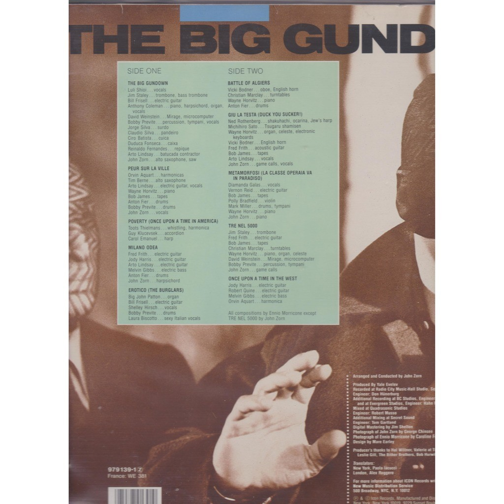 John Zorn The Big Gundown - John Zorn Plays The Music Of Ennio Morricone