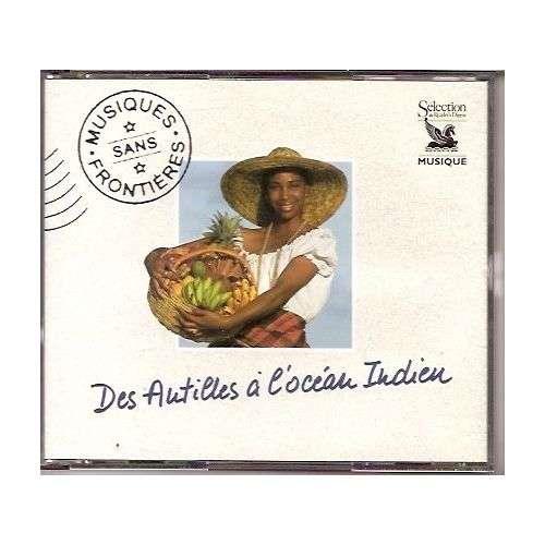 Various - DES ANTILLES A L'OCEAN INDIEN..COFFRET 3 CD