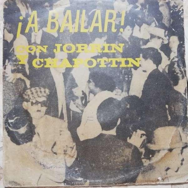 Enrique Jorrin y Su Orquesta A Bailar con Jorrin y Chappottin Mambo y Cha Cha Cha