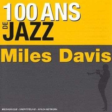 miles davis 100 ans de Jazz