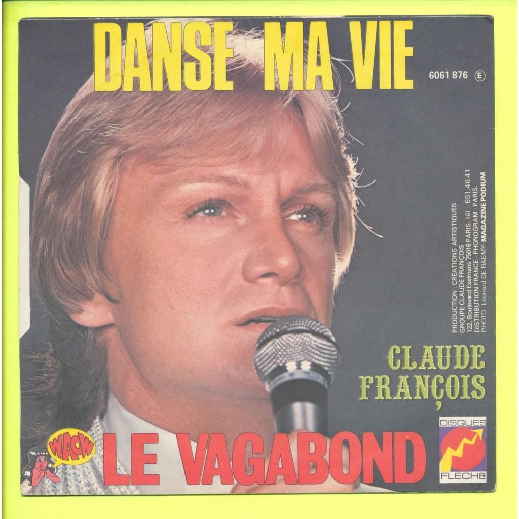 CLAUDE FRANCOIS le vagabond - danse ma vie