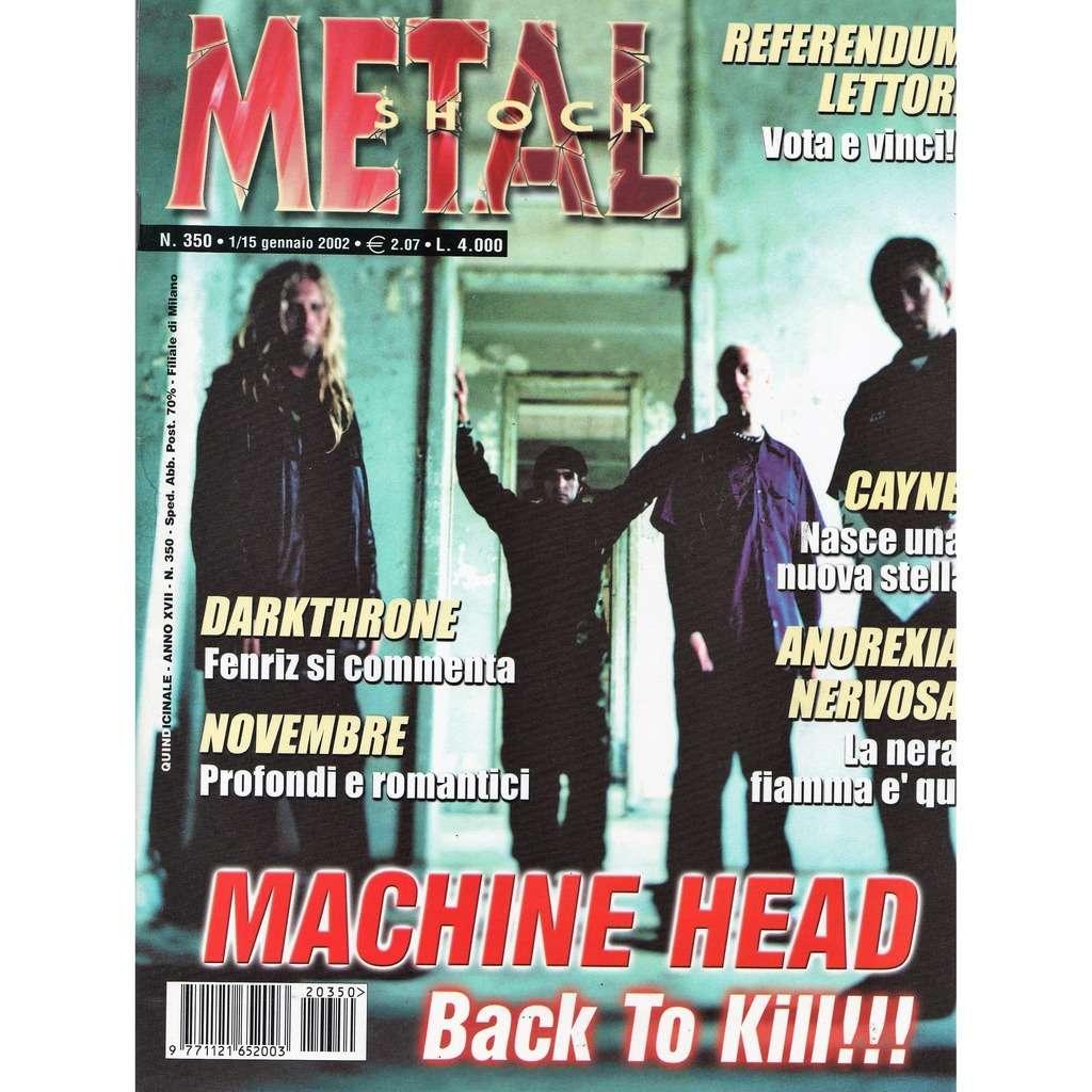 Machine Head Metal Shock (N.350 15.01.2002) (Italian 2002 Machine Head front cover magazine!!)