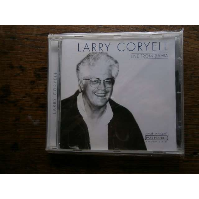 larry coryell Live from Bahia