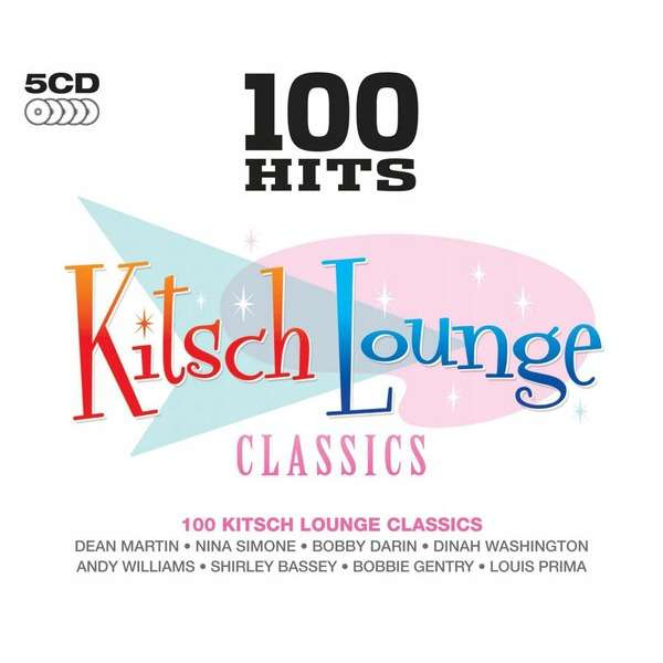 Various Artists Kitsch Lounge Classics 100 Hits
