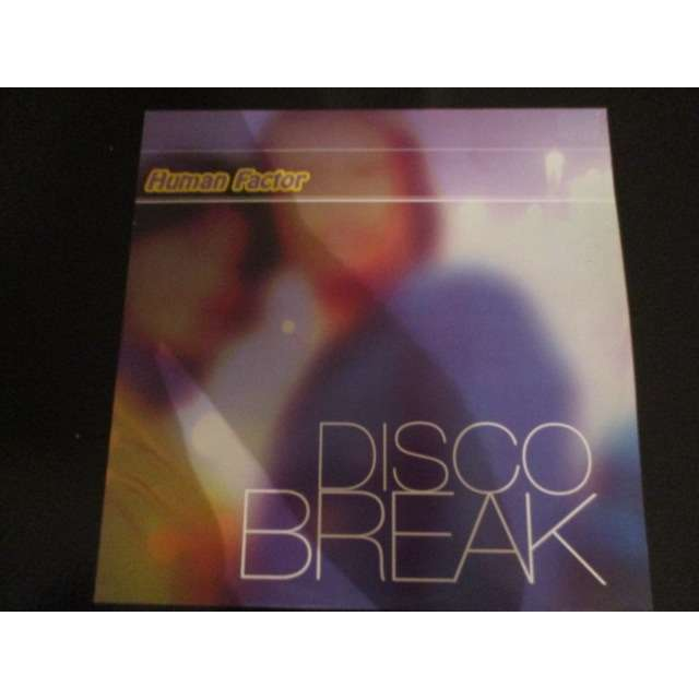 Human factor Disco break