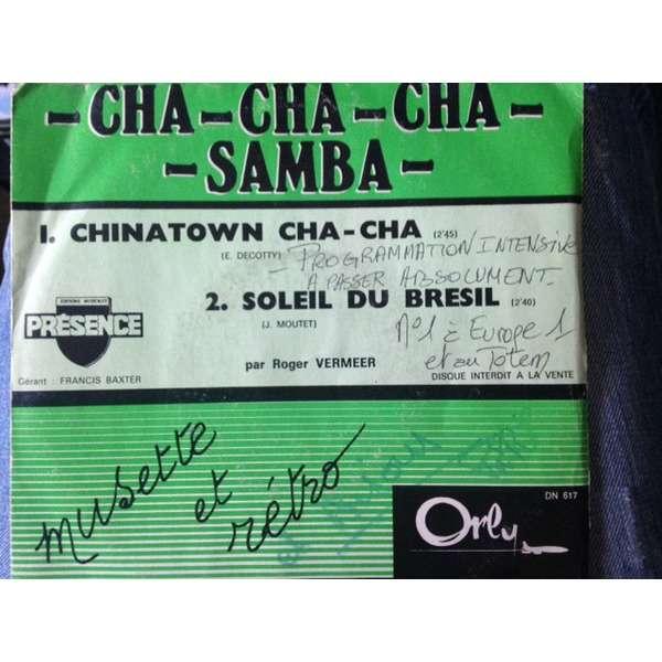 Roger Vermeer Chinatown Cha Cha - soleil du bresil