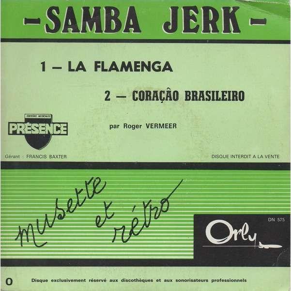ROGER VERMEER La flamenga - Coraçao brasileiro