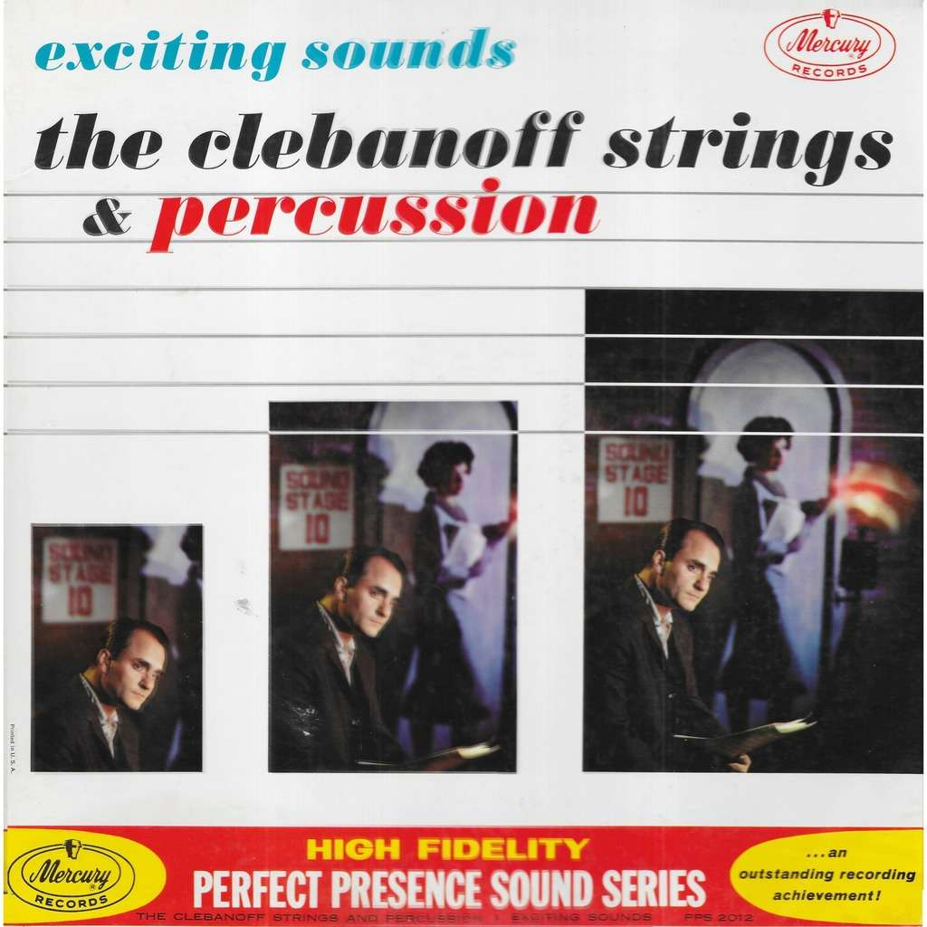 The Clebanoff Strings & Percussion Exciting Sounds