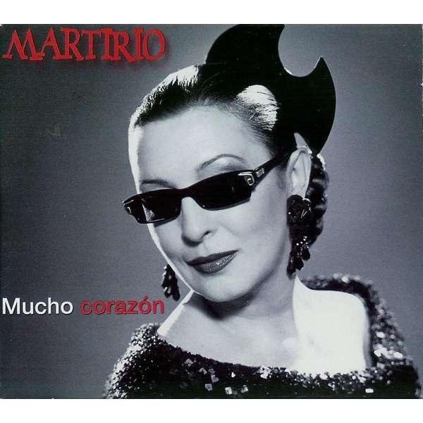 MARTIRIO MUCHO CORAZON