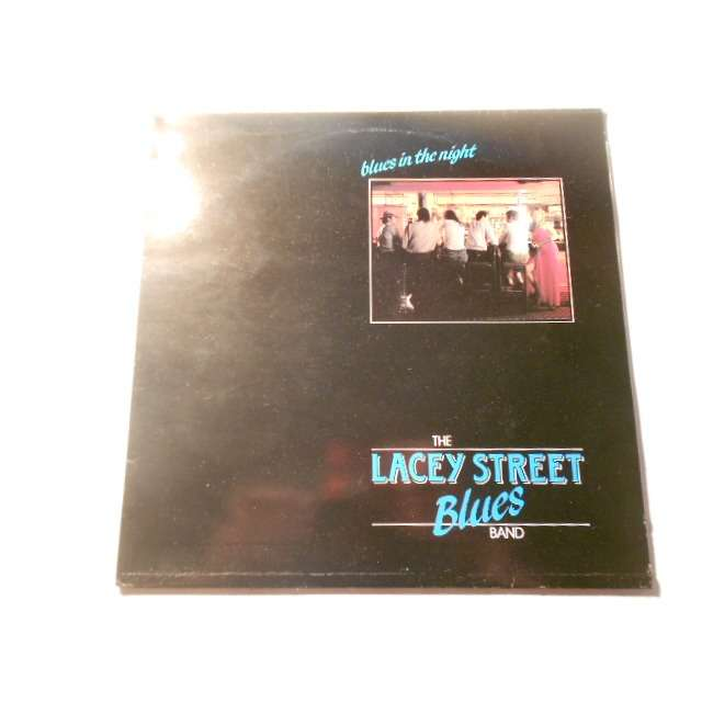 the lacey street blues band blues in the night