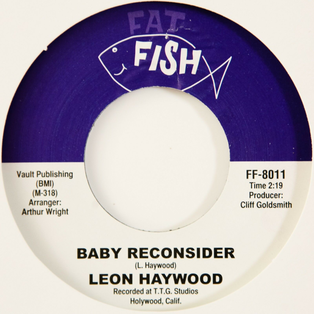 Leon Haywood/The Fatfish Orchestra Baby Reconsider