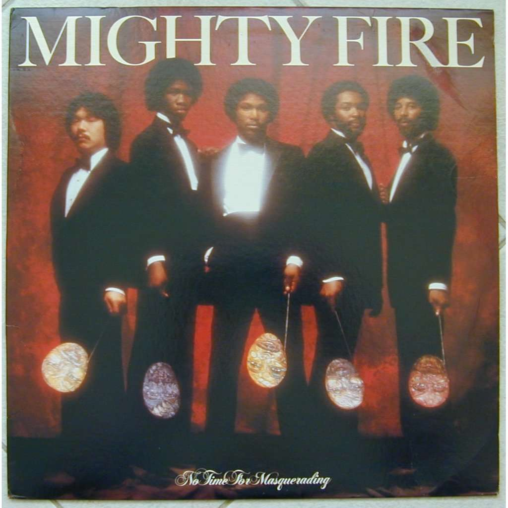mighty fire no time for masquerading