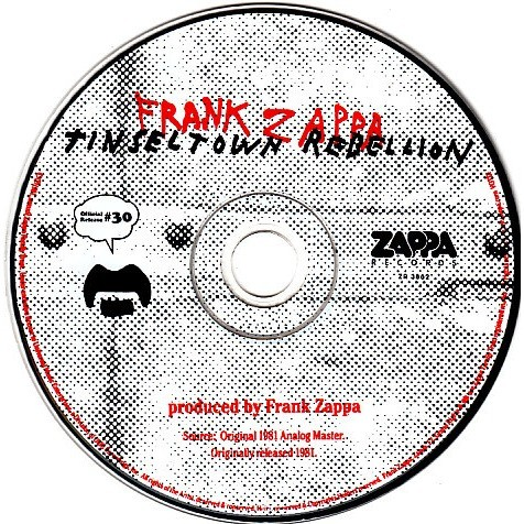 Frank Zappa Tinsel Town Rebellion