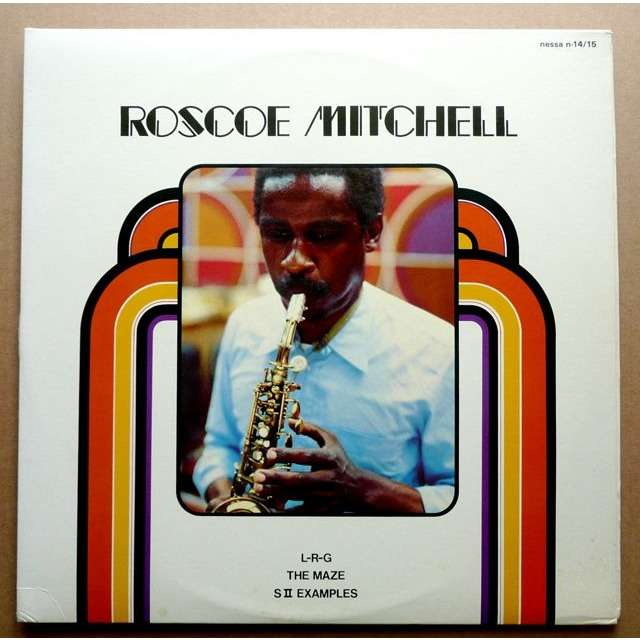 Roscoe Mitchell L-R-G / The Maze / S II Examples