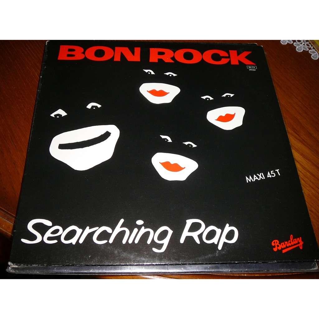 bon rock SEARCHING RAP