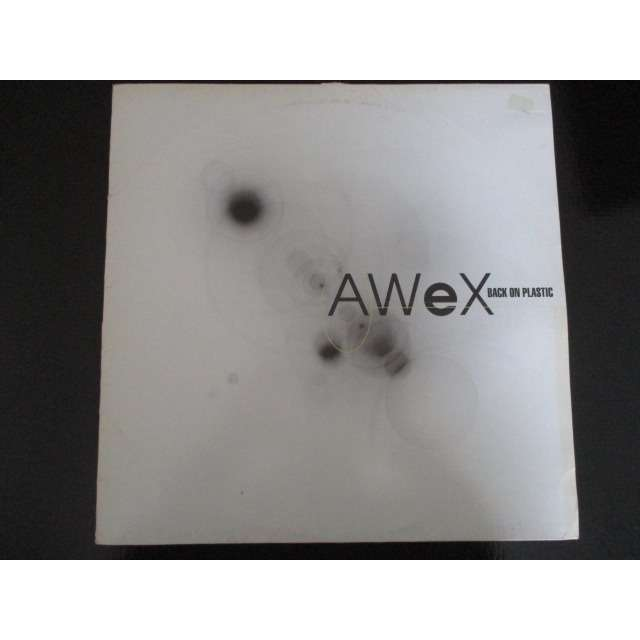 AWeX Back On Plastic