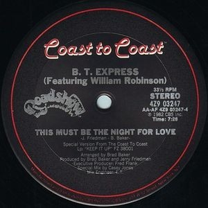 b.t. express THIS MUST BE THE NIGHT FOR LOVE / STAR CHILD (SPIRIT OF THE NIGHT)1982
