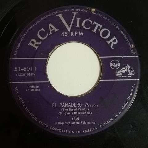 Yeyo y Orquesta Memo Salamanca El panadero(prgon)/Cien pesos por un beso(bolero mambo)