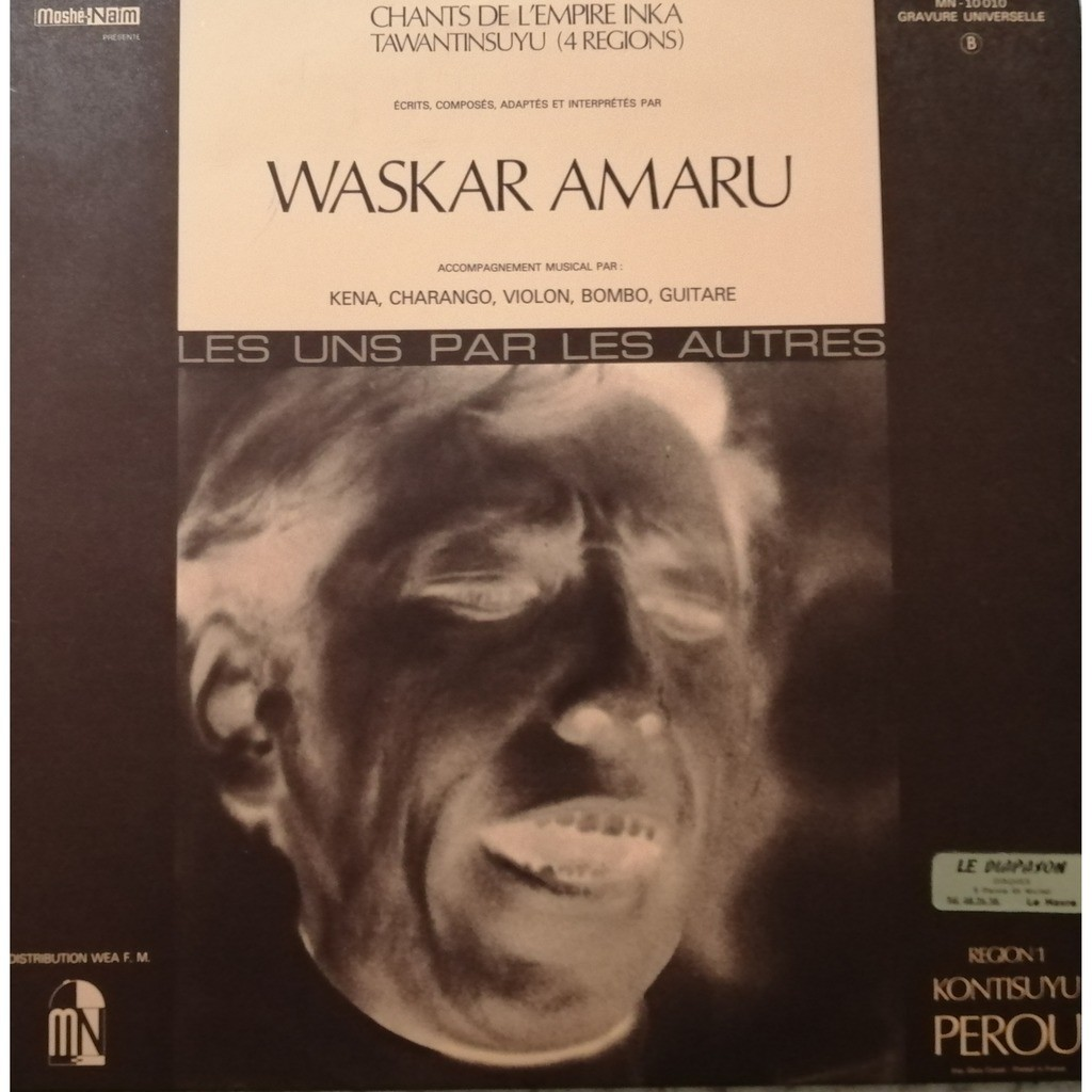 WASKAR AMARU Chants de l'Empire Inka - Region 1 - Kontisuyu - Perou
