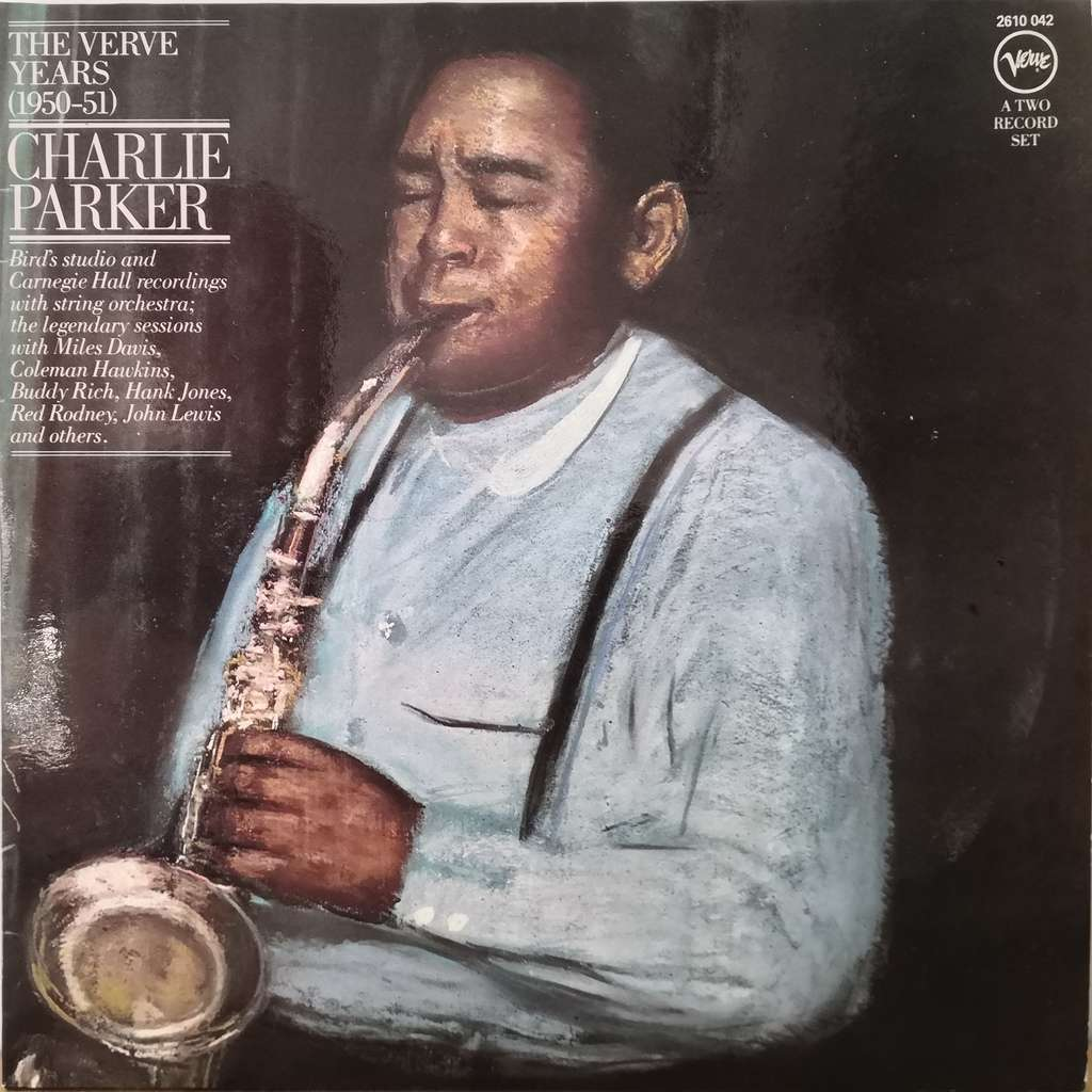 Charlie Parker The Verve Years (1950-51)