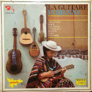 Los Calchakis La Guitare Indienne