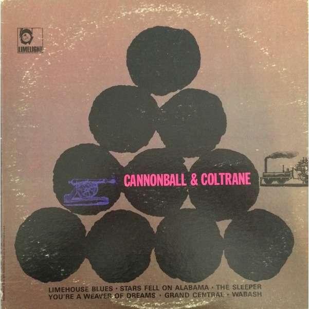 Cannonball Adderley Cannonball & Coltrane