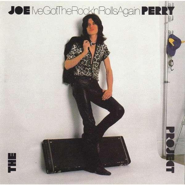The Joe Perry Project i've got the rock'n'rolls again