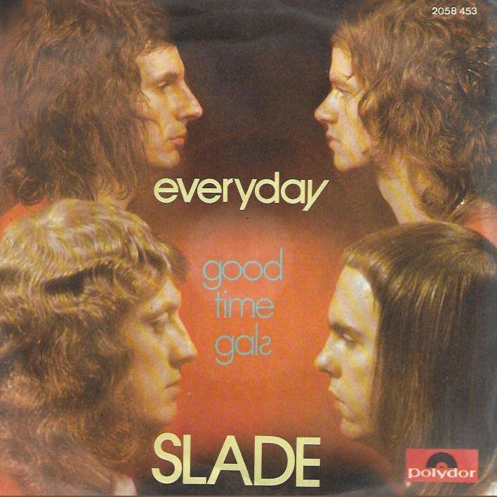 SLADE everyday / good time gals