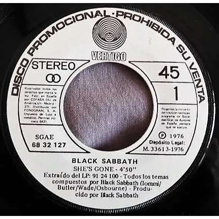 Black Sabbath She's Gone (Spanish 1976 original 2-trk w/label promo-only 7single on Vertigo promo lbl)