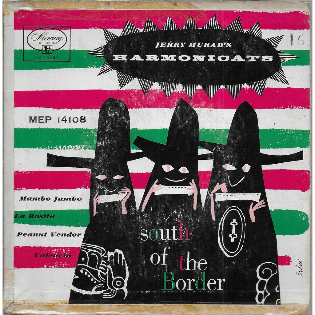 Jerry MURAD'S HARMONICATS South of the Border