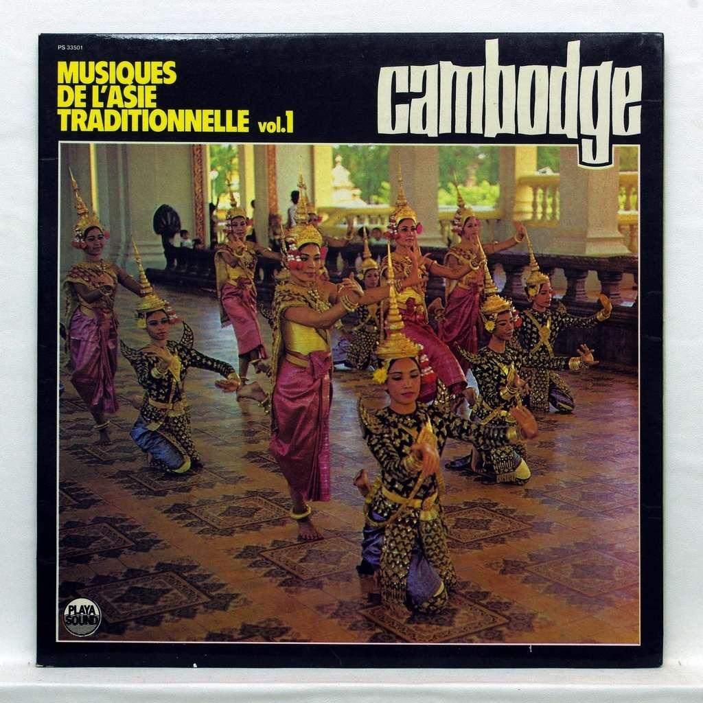 Cambodge Musique de l'Asie Traditionnelle vol.1 Cambodge Musique de l'Asie Traditionnelle vol.1