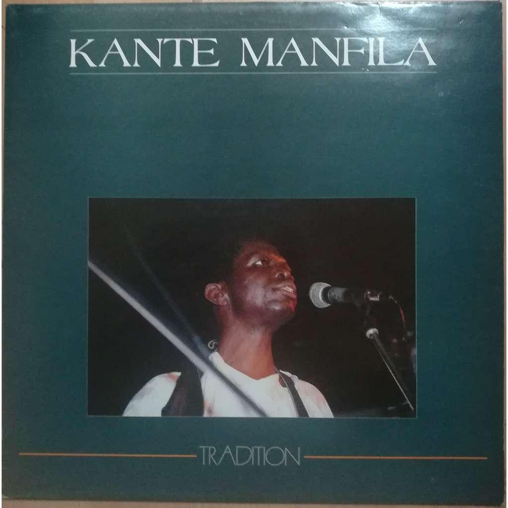 Kante Manfila Tradition