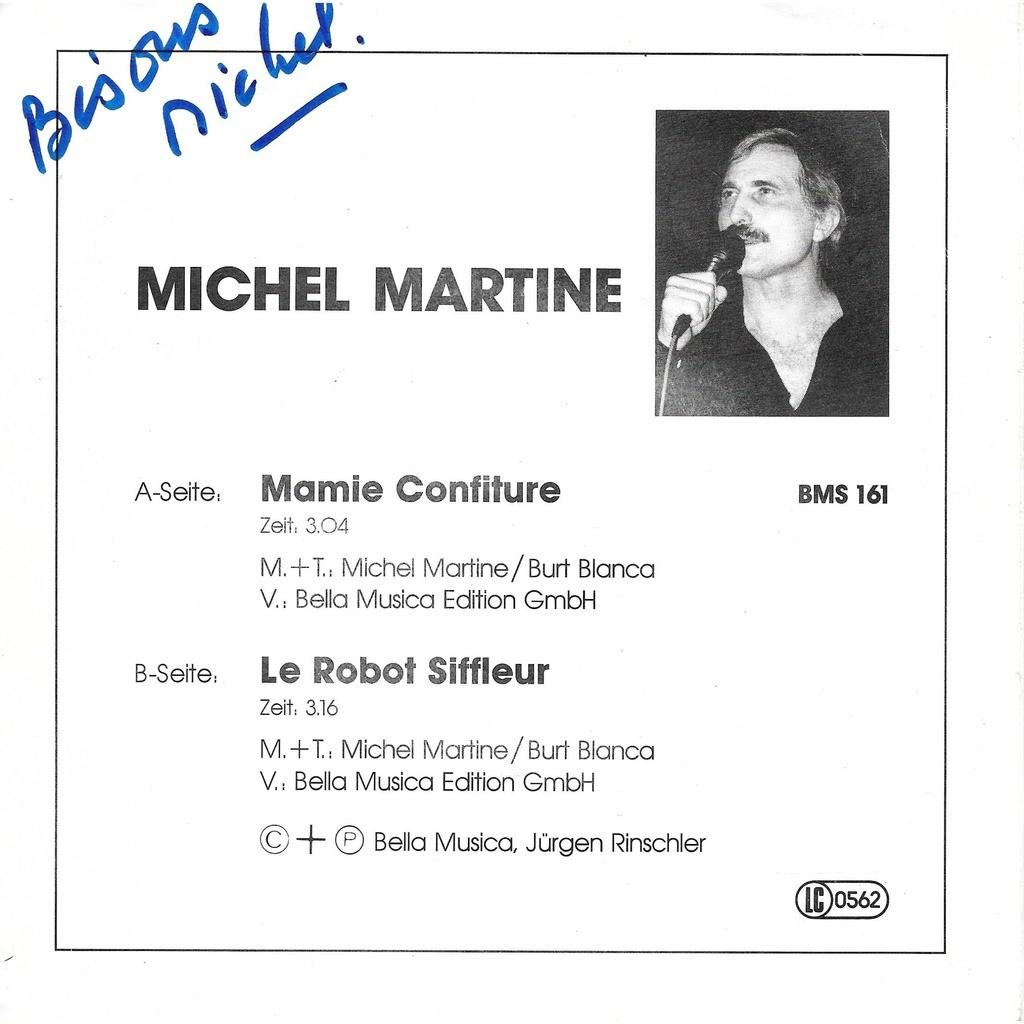 Michel Martine Mamie Confiture / Le Robot Siffleur