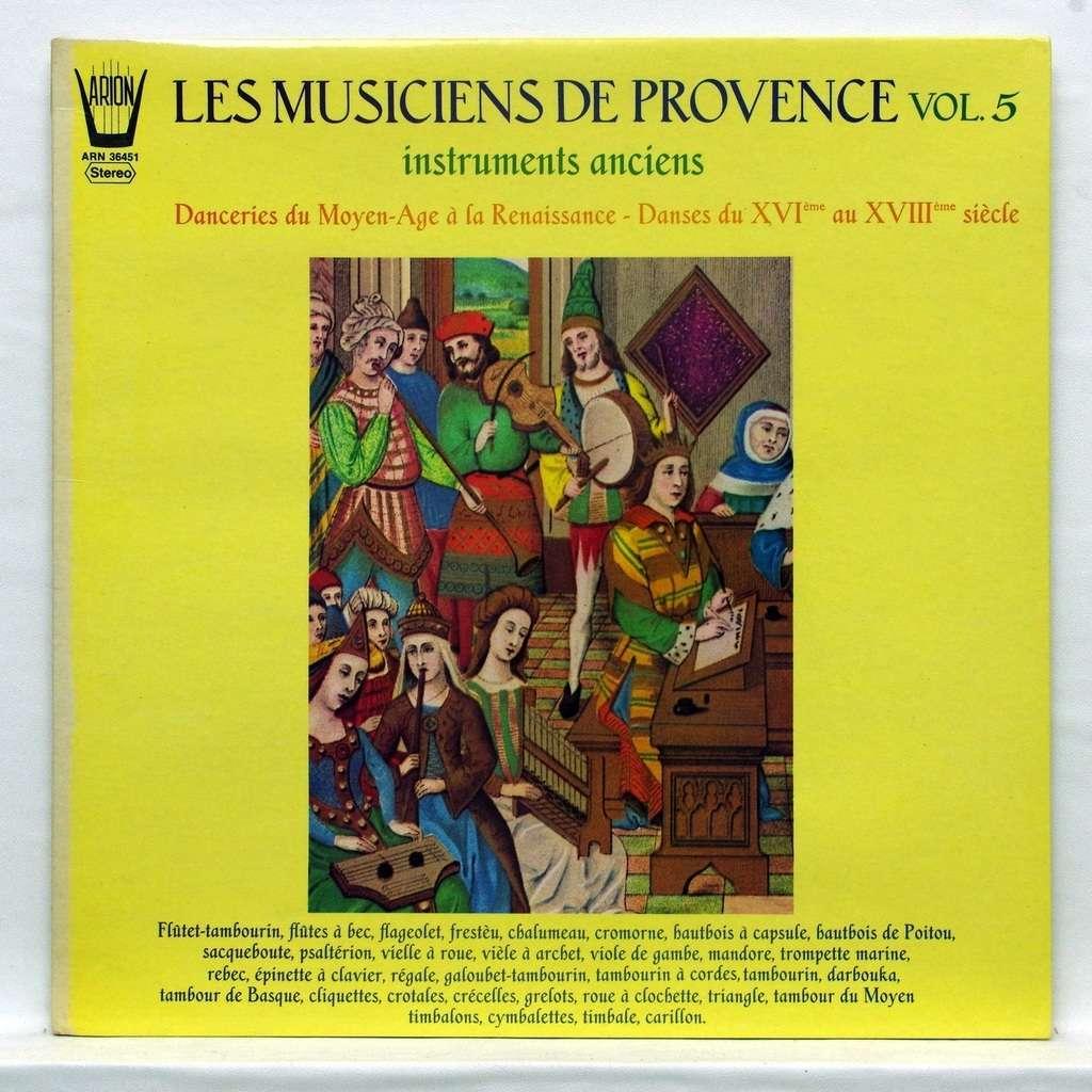 les musiciens de provence Danceries du Moyen-Age à la Renaissance – Danses from 16th to 18th centuries