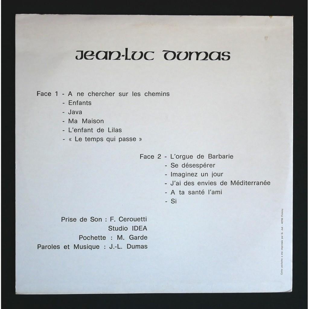 Jean Luc Dumas A Ne Chercher Sur Les Chemins