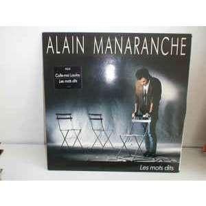 Alain Manaranche Les Mots Dits