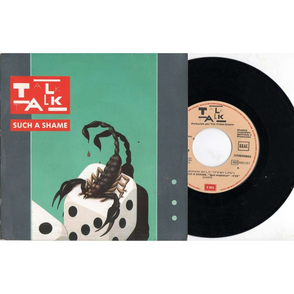 Talk Talk Que Verguenza (Such A Shame) (Spanish 1984 original 2-trk 7single promo full ps)
