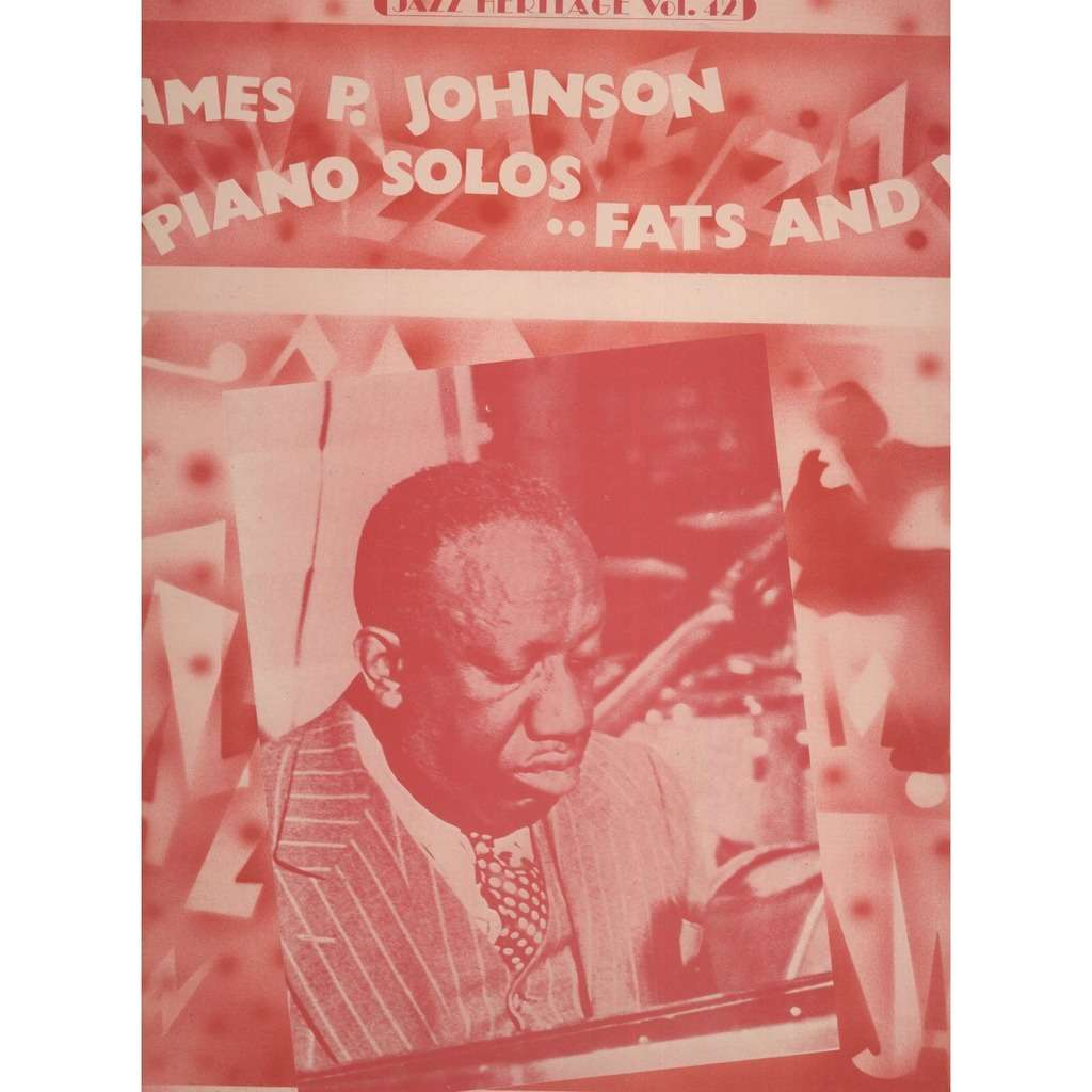 James Price Johnson Piano Solos 'Fats And Me' 1944 ( Compilation 16 Tracks )