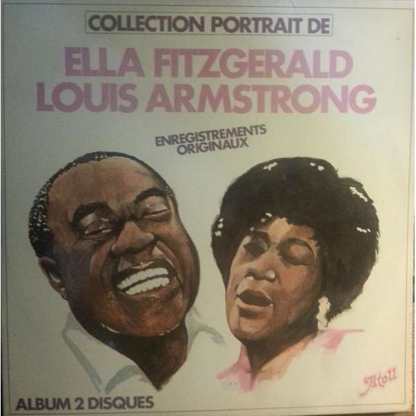ella fitzgerald louis armstrong collection portrait de ella fitzgerald,louis armstrong ( compilation 21 tracks )