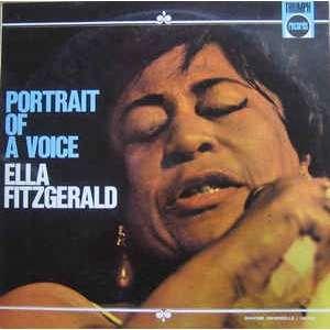Ella Fitzgerald Portrait Of A Voice